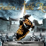 Les Chevaliers de la Table Ronde au Puy du Fou ?