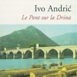 Le Pont sur la Drina à Višegrad ?